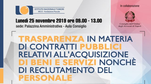 25/11/2019 – Trasparenza in materia di contratti pubblici relativi all'acquisizione di beni e servizi nonchè di reclutamento del personale