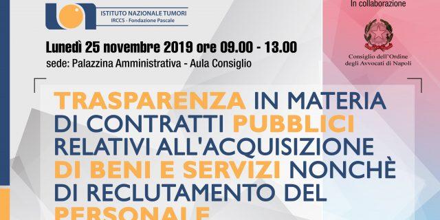 25/11/2019 – Trasparenza in materia di contratti pubblici relativi all'acquisizione di beni e servizi nonchè di reclutamento del personale