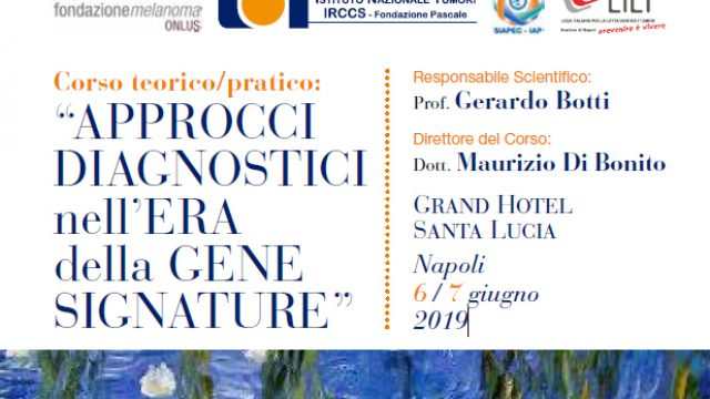 6 / 7 giugno 2019. Approcci diagnostici ai tumori rari nell'Era della GENE SIGNATURE