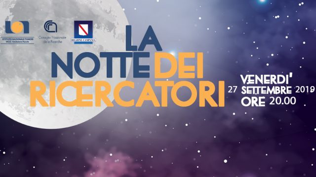 27/09/2019 – Settimana della Scienza e Notte dei Ricercatori