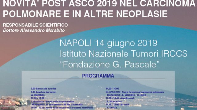 14 giugno 2019. NOVITA' POST ASCO 2019 NEL CARCINOMA  POLMONARE E IN ALTRE NEOPLASIE