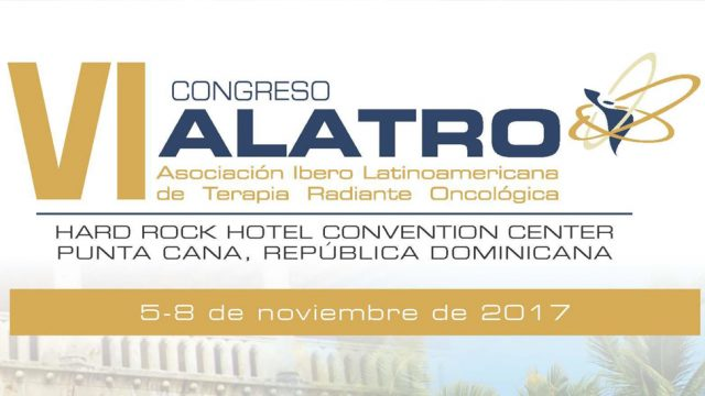 VI Congresso ALATRO – Asociación Ibero Latinoamericana de Terapia Radiante Oncológica